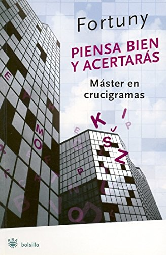 9788479010980: Piensa bien y acertaras/ Think Well and You Will Guess Right (Spanish Edition)