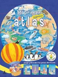 9788479011192: Mi Primer Atlas Magnetico/ My First Magnetic Atlas (Spanish Edition)