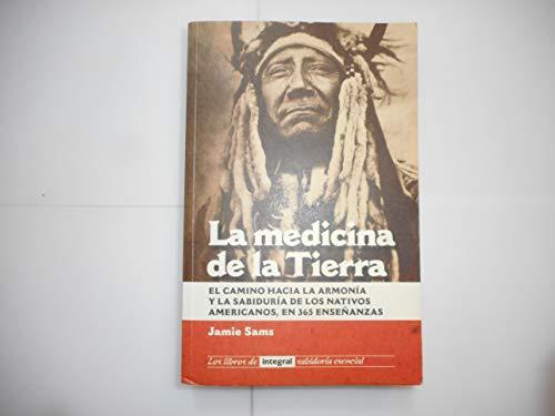 Medicina de La Tierra, La (Spanish Edition): Jamie Sams