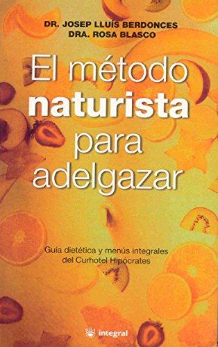 9788479012281: Metodo Naturista Para Adelgazar, El (Spanish Edition)