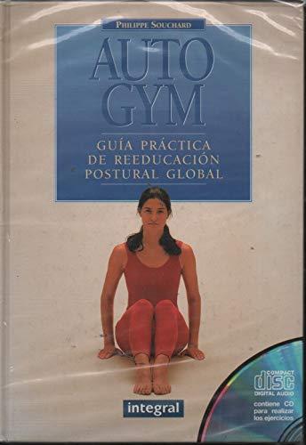 9788479012298: Auto Gym - Guia Practica de Reeducacion (Spanish Edition)