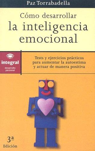 9788479012588: Cómo desarrollar la inteligencia emocional (INSPIRACIONES)