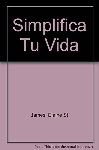 9788479012649: Simplifica tu vida -cartone- (PRACTICA)
