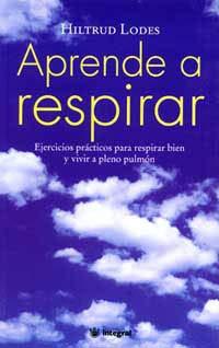 9788479013103: Aprende a respirar (n.E) (SALUD)