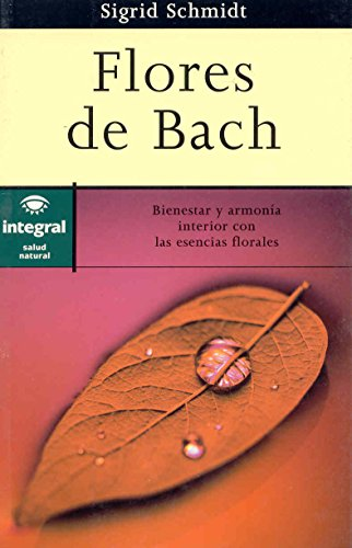 Flores de Bach: Sigrid Schmidt