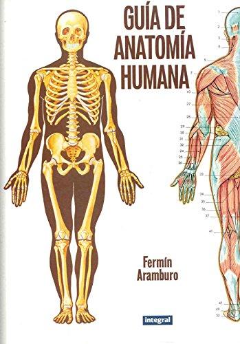9788479013479: Guía de anatomía humana (INTEGRAL)
