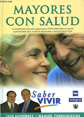 MAYORES CON SALUD: Luis Gutiérrez, Manuel Torreiglesias
