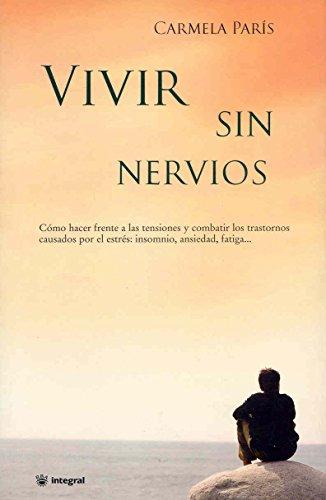 9788479014742: Vivir sin nervios (SALUD)