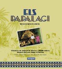 9788479015589: Els Papalagi (CatalË) (NE) (PRACTIC I IL+LUSTRAT)