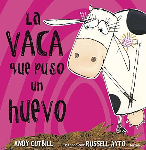 9788479015619: La Vacas Que Puso Un Huevo
