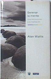 9788479016609: Serenar la mente/ Calm Mind (Spanish Edition)