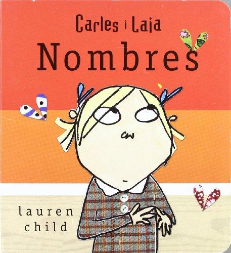 Nombres (carles i laia ) (LIBROS DE AUTOR): paperback