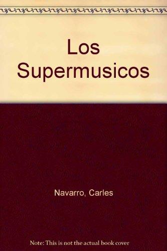 9788479017019: Los supermúsicos (VARIOS)