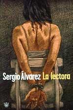 LA Lectora (Rba Literaria) (Spanish Edition): Sergio Alvarez; Sergio