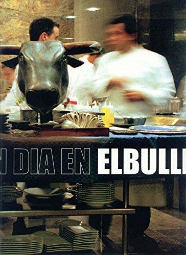 9788479017392: Un dia en elbulli (GASTRONOMÍA Y COCINA)