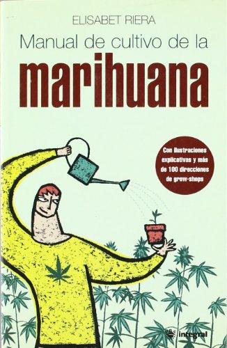 9788479017712: Manual de cultivo de la marihuana (CULTIVOS)