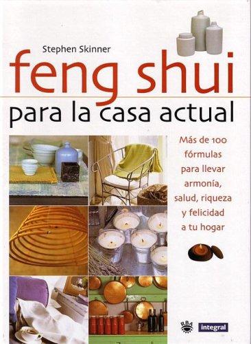 9788479017736: Feng Shui Para La Casa Actual (Feng Shui for Modern Living) (Spanish Edition)