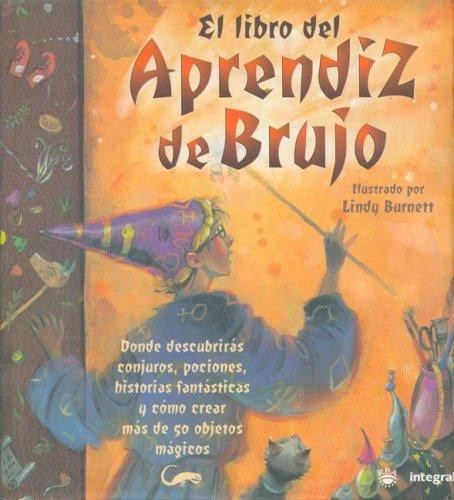 El Libro del Aprendiz de Brujo (Y Ahora Los Ninos) (Spanish Edition): Janice Eaton, Terry Taylor, ...