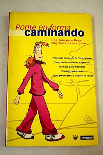 9788479018382: Ponte En Forma Caminando (Spanish Edition)