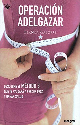 9788479019112: Operación adelgazar (INTEGRAL)