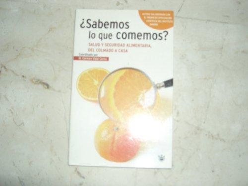 9788479019686: Sabemos Lo Que Comemos (Salud Natural) (Spanish Edition)