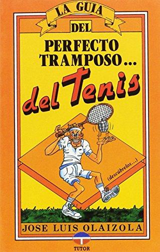 9788479020125: La Guia Del Perfecto Tramposo..tenis