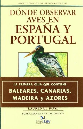 9788479020378: Donde Observar Aves en Espana y Portugal