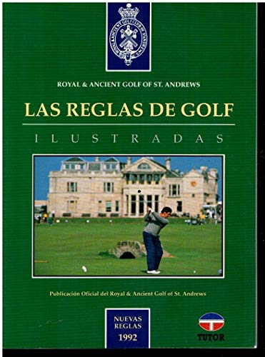 LAS REGLAS DE GOLF. ILUSTRADAS: ROYAL & ANCIENT