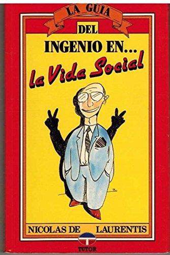 9788479020552: La Guia del Ingenio En-- La Vida Social (Spanish Edition)