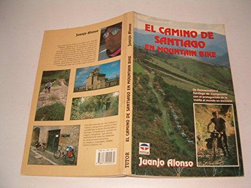 9788479020972: El camino de Santiago en mountain bike