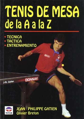9788479021108: Tenis de Mesa de La A A La Z (Spanish Edition)