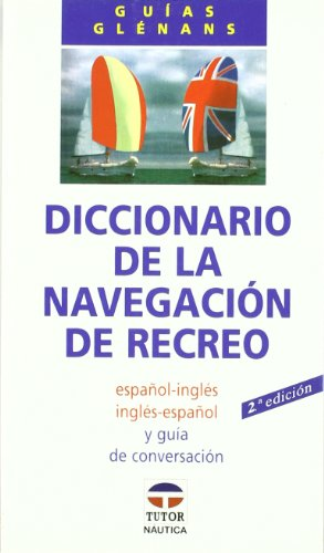 9788479021177: Diccionario de La Navegacion de Recreo - Ing-ESP (Spanish Edition)