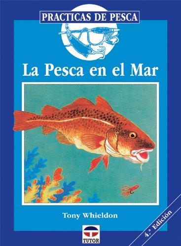 La Pesca En El Mar (Paperback): Tony Whieldon