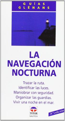 9788479021214: La Navegacion Nocturna (Spanish Edition)