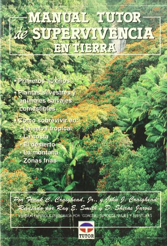 9788479021290: Manual Tutor de supervivencia en tierra/ Land Survival Manual (Spanish Edition)