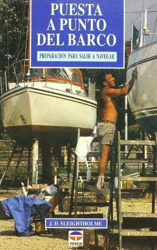 9788479021481: Puesta a punto del barco : preparación para salir a navegar