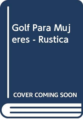 Golf Para Mujeres - Rustica (Spanish Edition) (8479021608) by Beverly Lewis