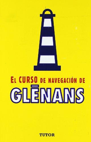 9788479021634: El Nuevo Curso de Navegacion de Glenans (Spanish Edition)