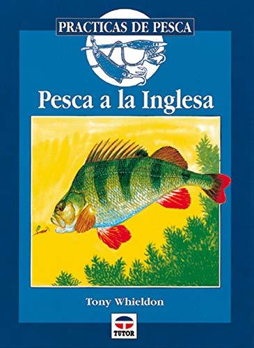 9788479021641: Pesca a la Inglesa