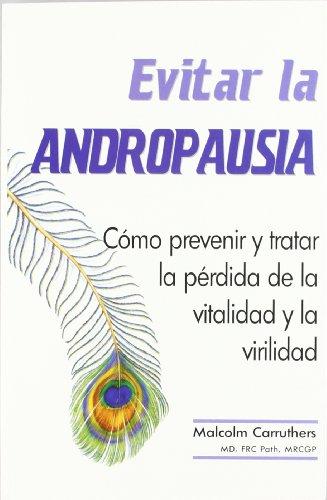 9788479021726: EVITAR LA ANDROPAUSIA