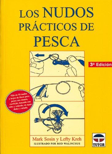 9788479021801: Los Nudos Practicos de Pesca