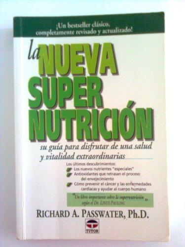 9788479022044: La Nueva Super Nutricion**