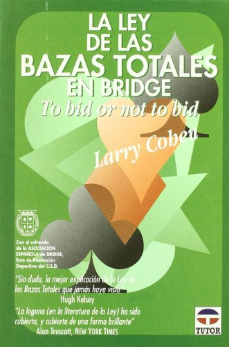 9788479022174: La Ley de las Bazas Totales En Bridge