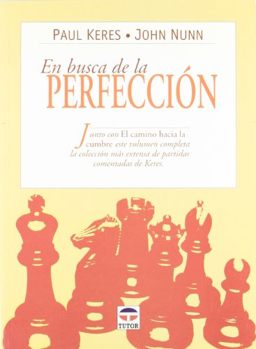 En Busca de La Perfeccion (Spanish Edition) (9788479022280) by Paul Keres