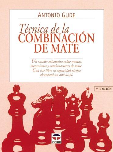 9788479022532: Técnica de la combinación de mate