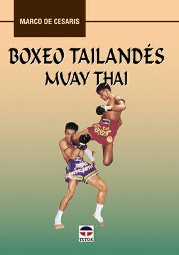 Imagen de archivo de BOXEO TAILANDÉS. MUAY THAI a la venta por Librería Rola Libros