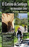 9788479023034: CAMINO DE SANTIAGO EN MOUNTAIN BIKE