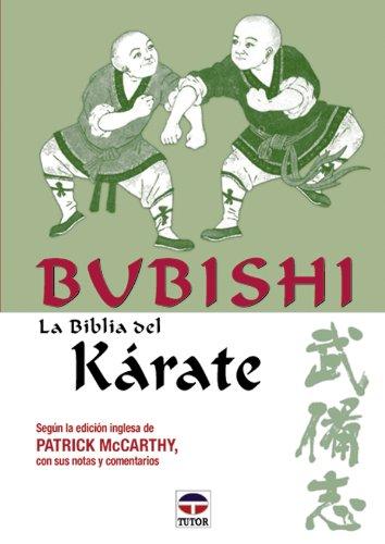 Bubishi - La Biblia del Karate (Spanish Edition) (9788479023072) by Patrick McCarthy
