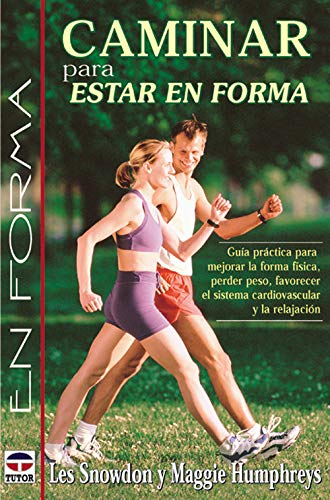 9788479023089: Caminar Para Estar En Forma (Spanish Edition)