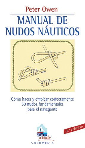 9788479023133: Manual de nudos, ayustes y trabajos con cabos/ Knots, Bends and Ropes Handbook (Spanish Edition)